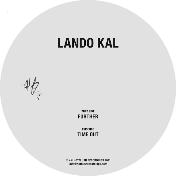 Lando Kal - Further (Hotflush)