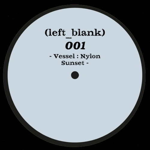 Vessel - Nylong Sunset (Left Blank)
