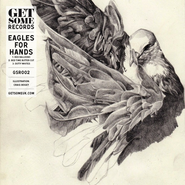 Eagles For Hands (Get Some Records)