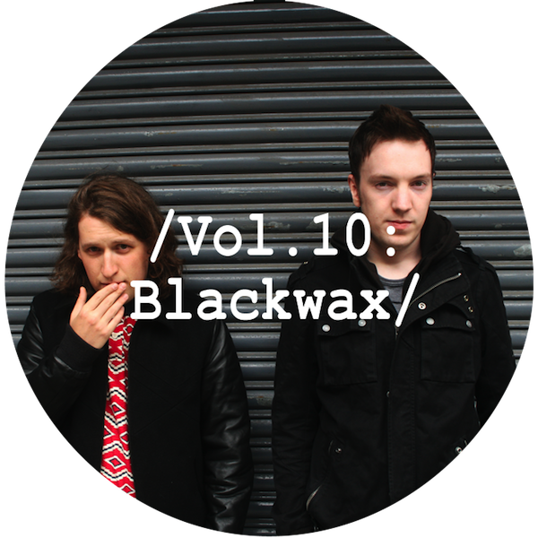 Liminal Sounds Vol.10 - Blackwax