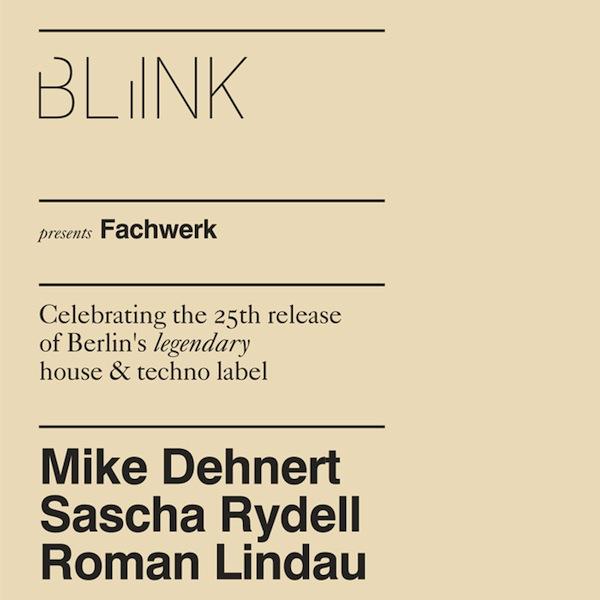 Blink presents Fachwerk