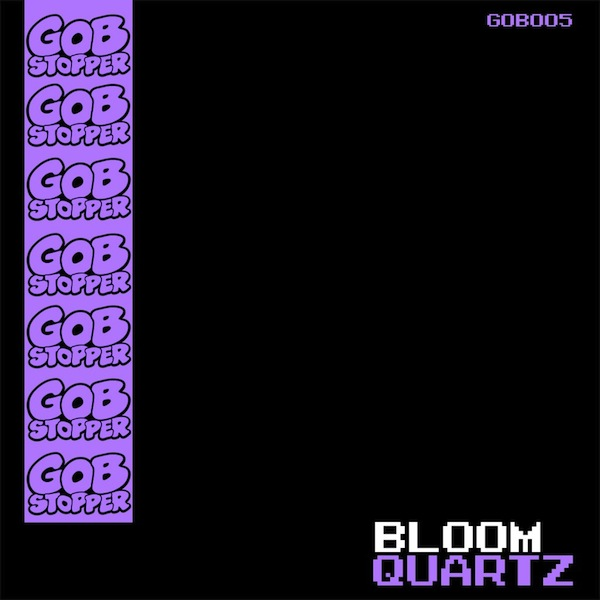 Bloom - Quartz (Gobstopper)