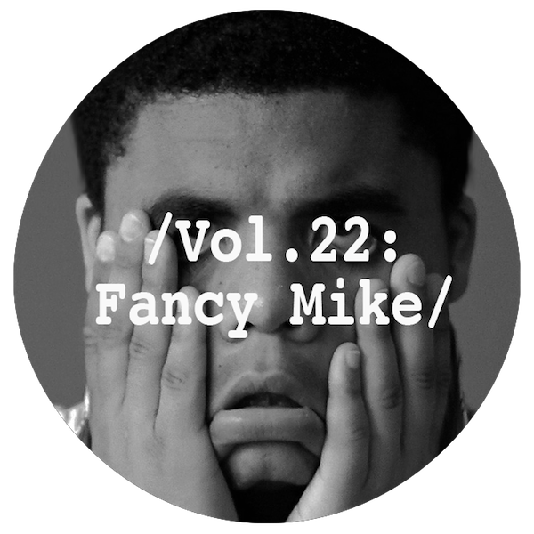 Liminal Sounds Vol.22 - Fancy Mike