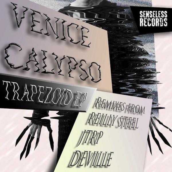Venice Calypso - Trapezoid (Senseless)
