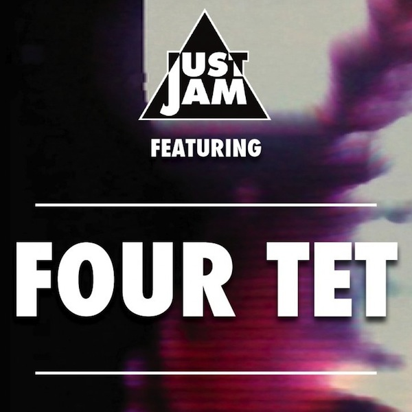 Just-Jam-Four-Tet