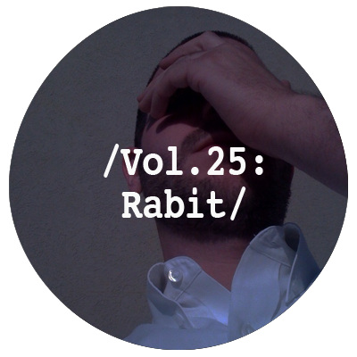 Liminal Sounds Vol.25 - Rabit