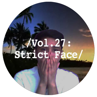Liminal Sounds Vol.27 - Strict Face