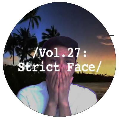 Liminal Sounds Vol.27 - Strict Face