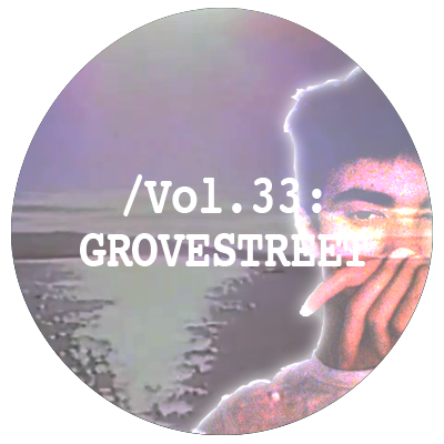 Liminal Sounds Vol.33 - Grovestreet
