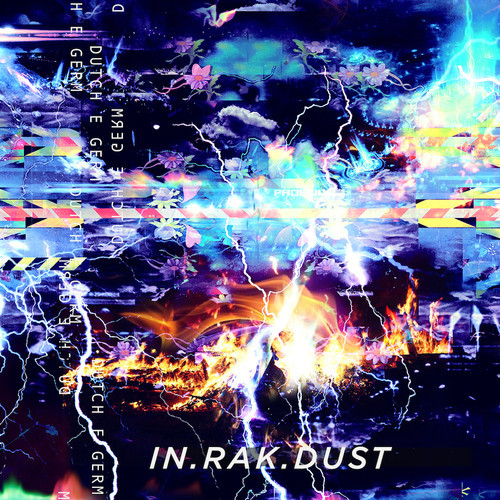 Dutch E Germ - In.Rak.Dust (UNO NYC)