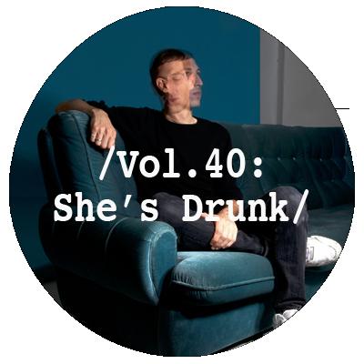 Liminal Sounds Vol.40 - She's Drunk