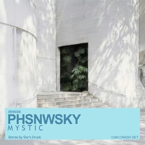 PHSNWSKY - Mystic (Ice Rink)