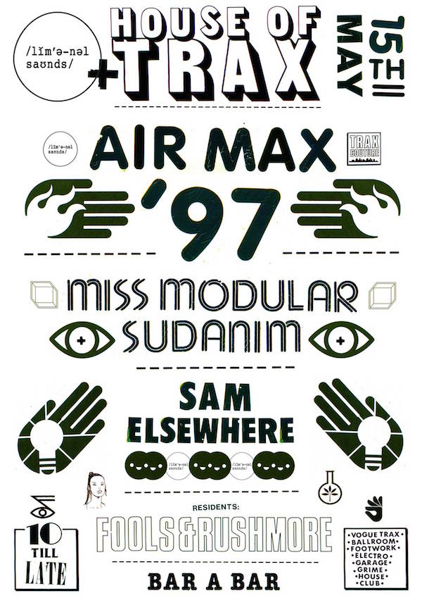 House of Trax x Liminal Sounds presents Air Max '97, Fri 15th May 2015
