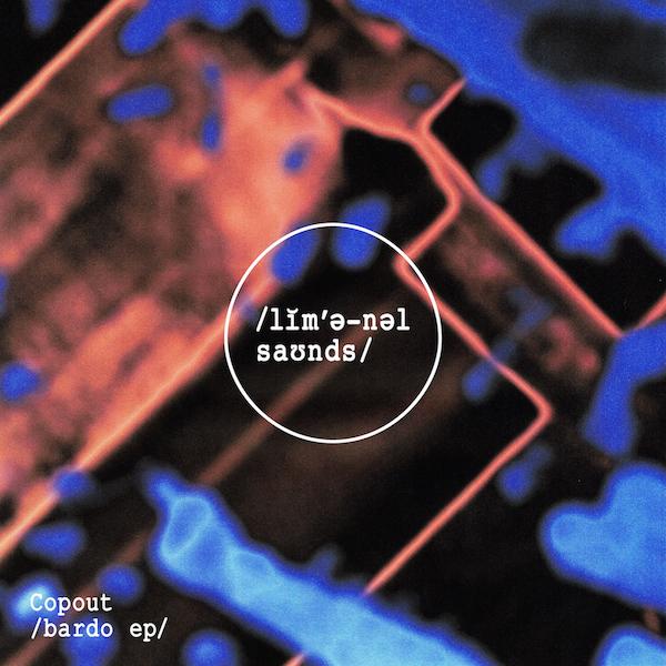 LMNL007 - Copout - Bardo EP (artwork)