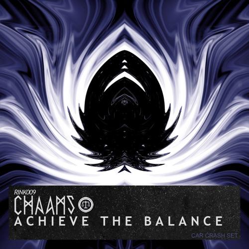 Chaams - Achieve The Balance (Ice Rink)