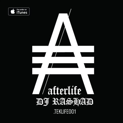 DJ Rashad - Afterlife (Teklife)